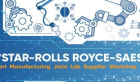A*STAR - Rolls-Royce - SAESL Supplier Workshop